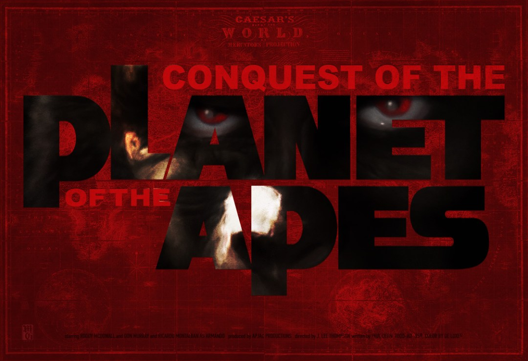 """Alt-fan landscape movie poster for """"Conquest of the Planet of the Apes"""""""