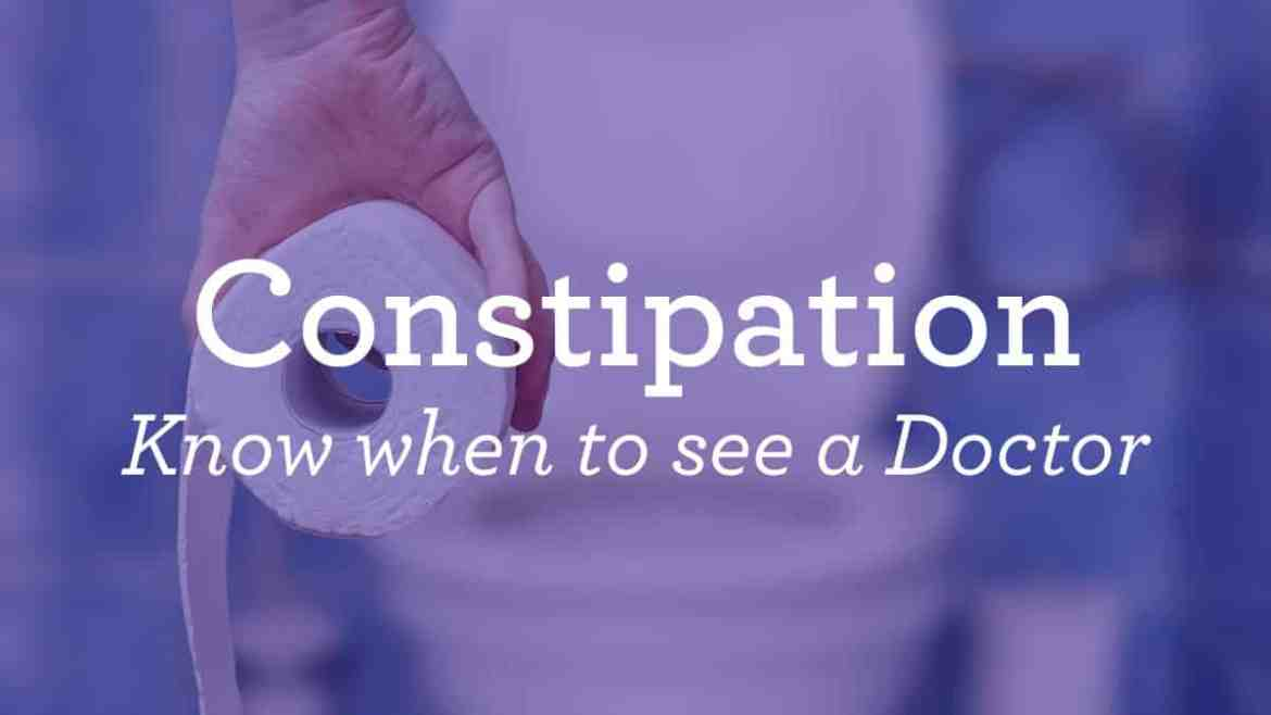 constipation know when to see a doctor message with toilet in the background