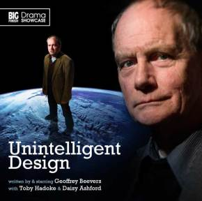 Big Finish Drama Showcase: Unintelligent Design
