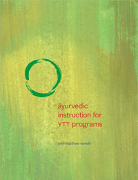 Ayurvedic Instruction for YTT Programs