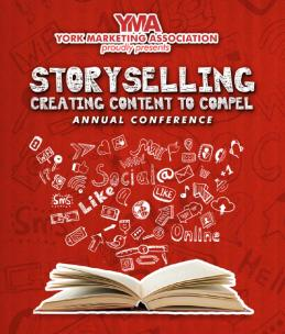 """York Marketing Association - 2015 Annual Conference Theme: """"StorySelling"""""""