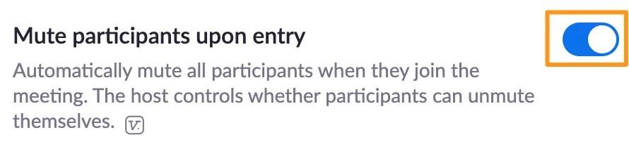 Screenshot of Zoom meeting settings - mute participants upon entry.