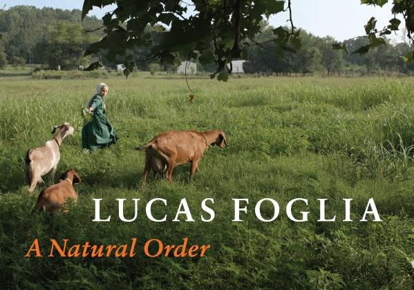Lucas Foglia - A Natural Order