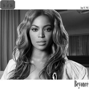 Beyonce30at30
