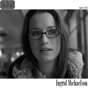 IngridMichaelson30at30
