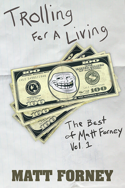 Book Cover: Matt Forney's Trolling For A Living