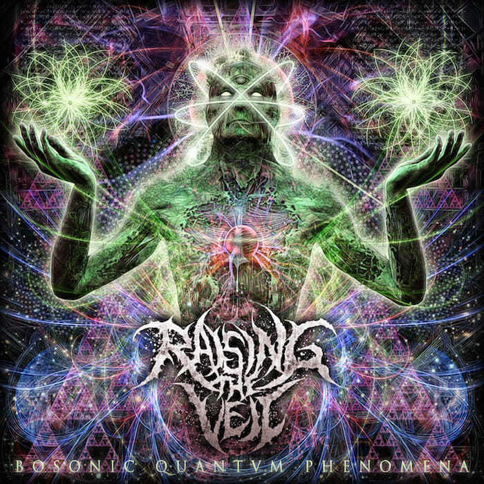 RAISING-THE-VEIL-BOSONIC-QUANTVM-PHENOMENA album cover