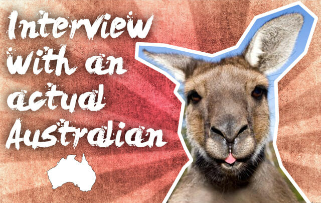 Interview With An Actual Australian