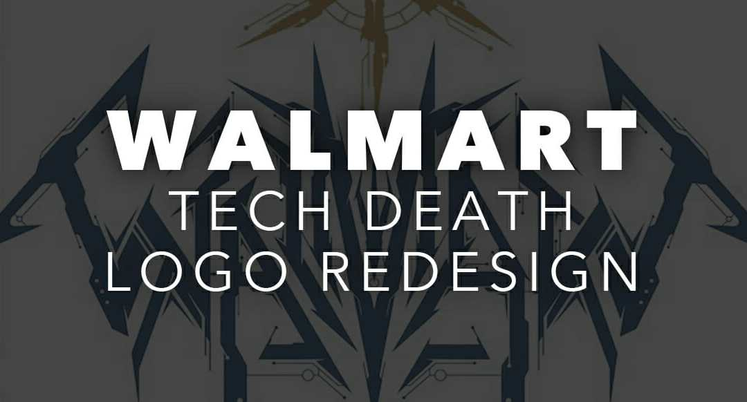 Walmart Technical Death Metal Logo Redesign