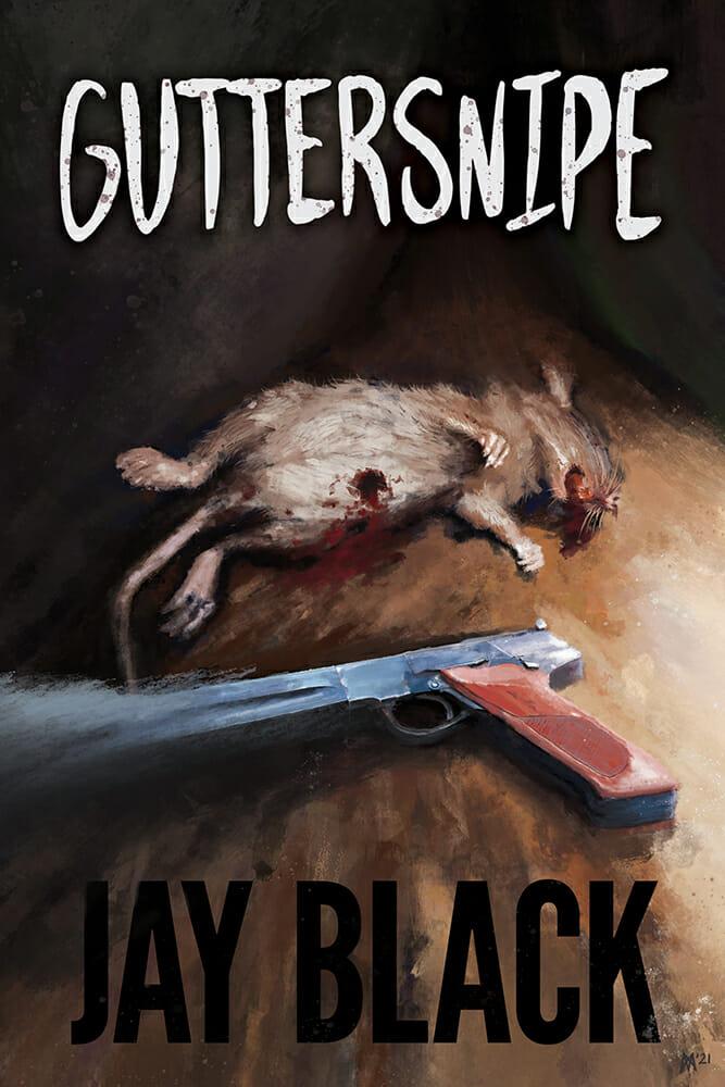 Guttersnipe by Jay Black