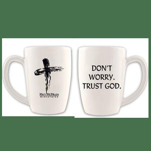 dont-worry-trust-God-white-mug