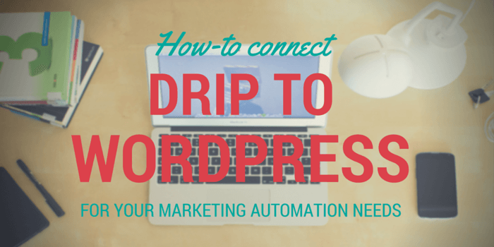 how to connect drip to wordpress