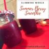 Slimming World Summer Berry Smoothie