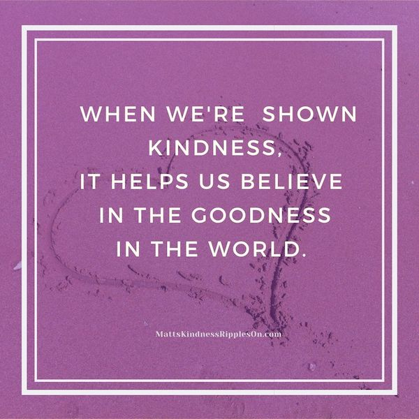 Kindness helps us see the good