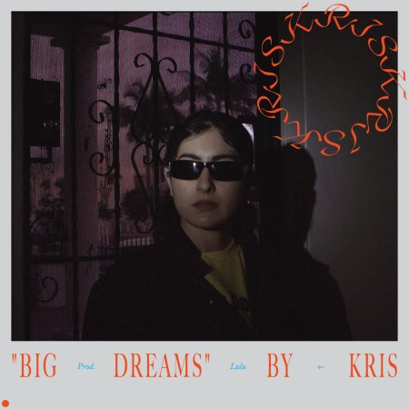 kris_big_dreams_01