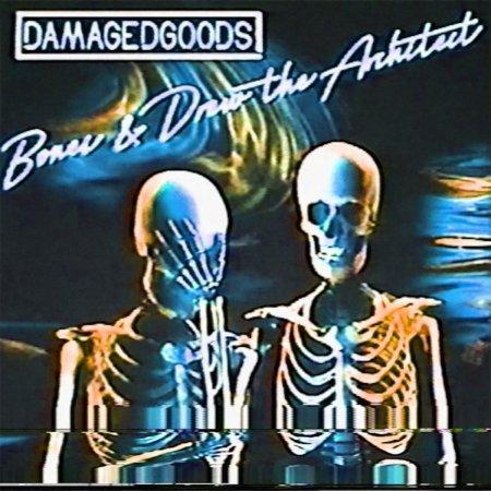 bones_drew_the_architect_damaged_goods_01