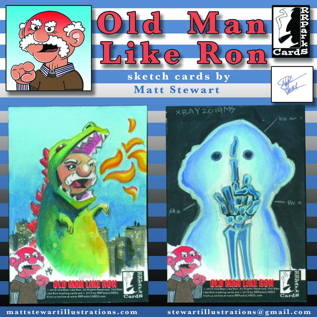 Old Man Like Ron Sketch Cards