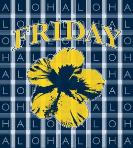 Palaka Aloha Friday Design