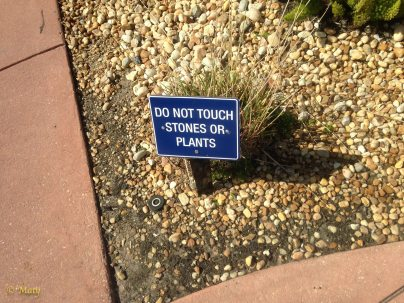 Another funny sign at the hotel ground. Do not touch... or what?