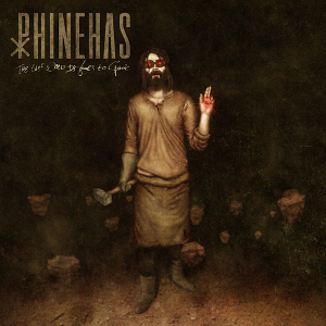 phinehas-thelastwordisyourstospeak