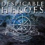 Despicable Heroes - Shipwrecked