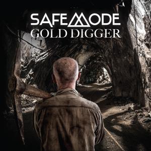 Safemode - Gold Digger