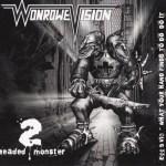 Wonrowe Vision - 2 Headed Monster