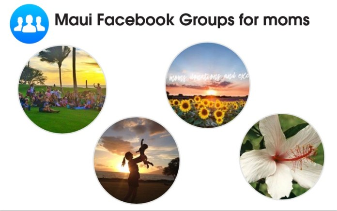 Maui facebook groups mommies