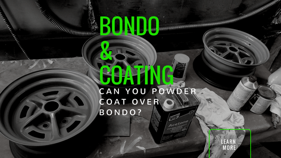 Can You Powder Coat Aluminum >> Can You Powder Coat Over Bondo A Powder Coating Blog Rosskote