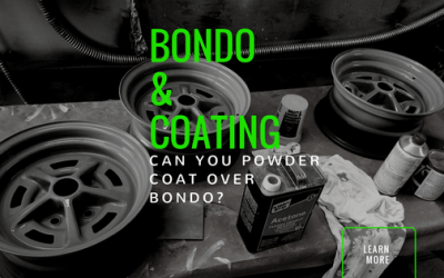 Can you powder coat over bondo?