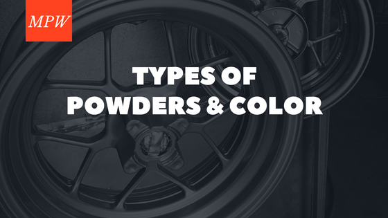 There are different types and kinds of powder coat colors