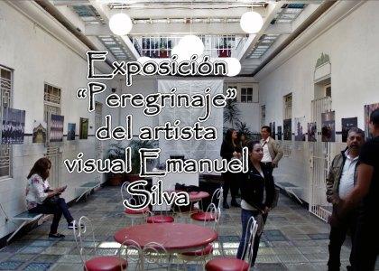 Exposición Peregrinaje de Emmanuel Silva