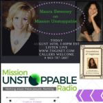 Maura Sweeney on Mission Unstoppable Radio