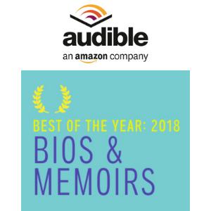 Audible Best of 2018 - Bios and Memoirs