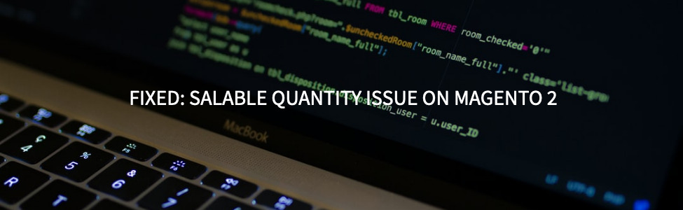 Fixed salable qty issue in Magento 2
