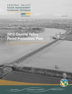 Click here for more on the Central Valley Flood Protection Plan.