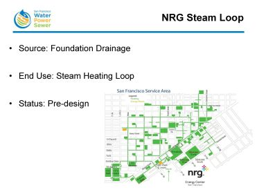 """In downtown San Francisco, there is an underground steamloop; the NRG Steamloop project is proposing to take the water currently being pumped into the sewer system from a sump pump at the Powell BART station, treat it, and use that in the steamloop. """"This project is one of our more significant potable water savings, projected to be over 36 million gallons of water a year."""""""