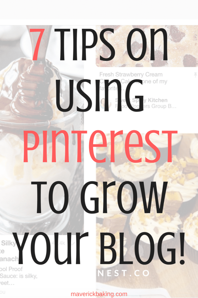 7 tips on using Pinterest to grow your blog
