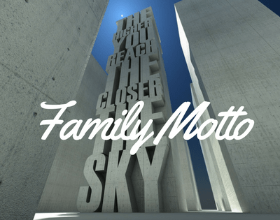 Family Motto – Do You Have One?