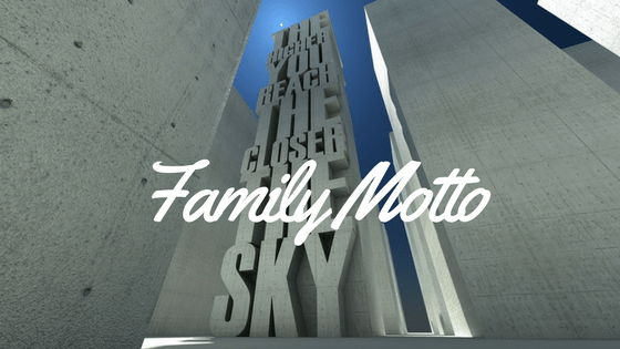 Family Motto - Do You Have One?