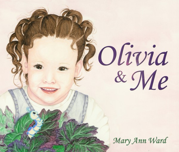 Olivia & Me MaryAnn Ward