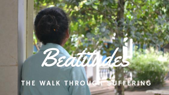 Beatitudes_Walk Through Suffering