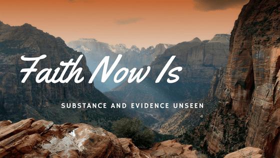 Faith Substance Evidence