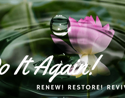 Do it Again Lord! Renew! Restore! Revive!