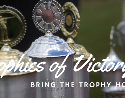 Trophies of Victory! Bring the Trophy Home!