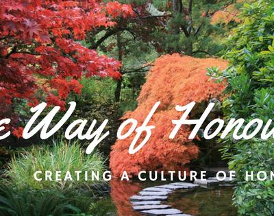 Creating a Culture of Honour – Honour God! Honour All!