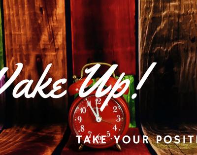 Wake Up Deborah! Part 1 – Take Your Position