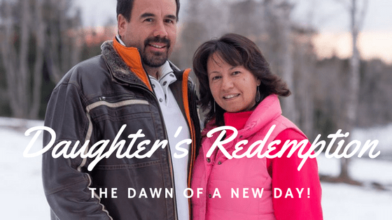 A Daughter's Redemption - Dawn of a New Day!