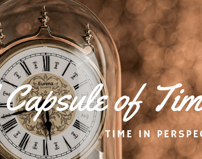 Timeless or a Capsule of Time? Time in Perspective