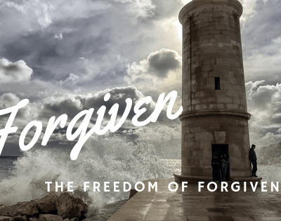 Forgiven: The Freedom of Forgiveness